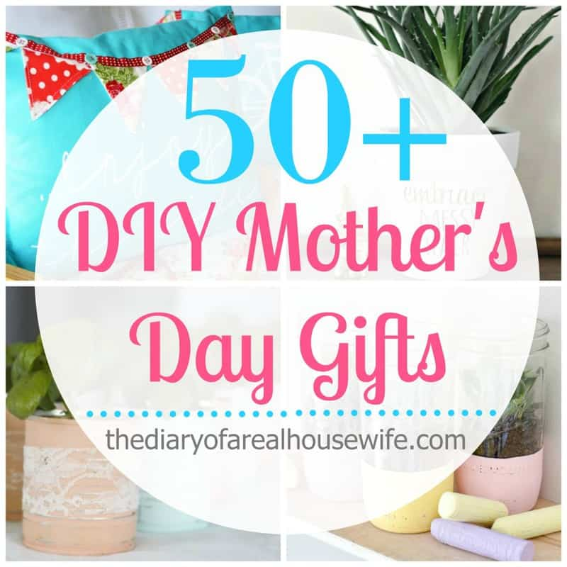 DIY Mother's Day Gift Ideas.